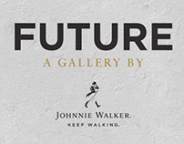 FUTURE, A GALLERY BY JOHNNIE WALKER