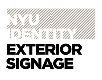 NYU Identity: Exterior Signage Guidelines