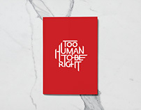 """Too Human to be Right"" book"