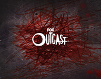 FOX OUTCAST: LAUNCH CAMPAIGN