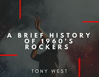 A Brief History of 1960's Rockers by Tony West