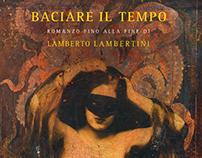 Lambertini / Baciare il tempo
