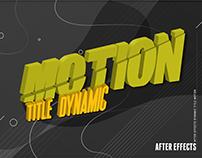 DYNAMIC TITLE MOTION