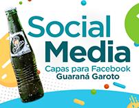 Social Media - Guaraná Garoto - Capas para Facebook