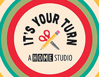 """It's Your Turn"" Branding and Advertising"