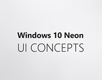 Windows 10 Neon - UI Concepts