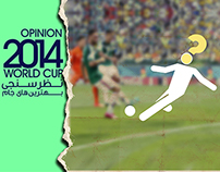 OPINION FIFA WORLD CUP 2014