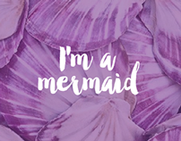 I'm a Mermaid