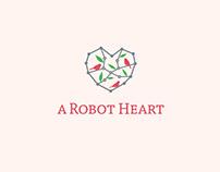 A Robot Heart
