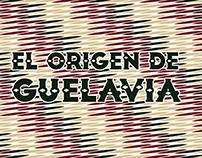 El origen de Guelavia | CDI