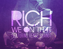 RICH - We On That