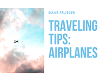 Dave Pflieger | Traveling Tips: Airplanes