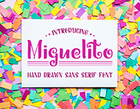 Miguelito - Hand Drawn Font