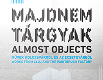 MAJDNEM TÁRGYAK | ALMOST OBJECTS exhibiton design