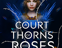 "Cover Art ""A Court of Thorns and Roses"""