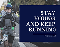 Stay Young and Keep Running