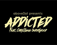 'ADDICTED' - Lyric Video