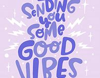 Sending You Some Good Vibes