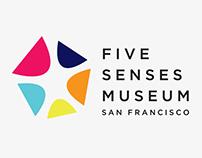 Five Senses Museum