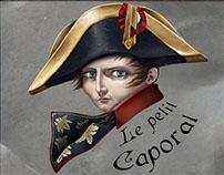 Napoléon Bonaparte, le petit Caporal