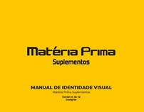 Manual de Identidade Visual Matéria Prima Suplementos