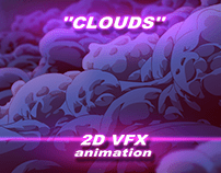 «CLOUDS» 2D VFX Animation