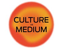Culture as Medium