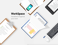 WorkSpace- Socialize & Organize your work