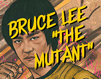 "Bruce Lee ""The Mutant"""