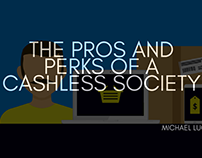 THE PROS AND PERKS OF A CASHLESS SOCIETY