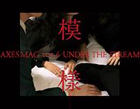 《模樣》UNDER THE STREAM AXES MAG vol.6
