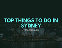 Top Things To Do in Sydney by Dr. Rodney Aziz