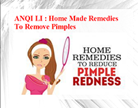 ANQI LI : Home Made Remedies To Remove Pimples