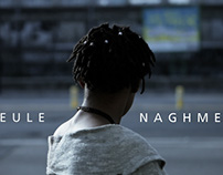 Naghmey - Seule (Video)
