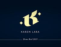 Karen Lara's Demo Reel 2015