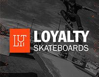 LOYALTY SKATEBOARDS | Branding & Artworks