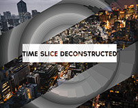 A Time Slice Deconstructed