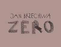 """Jan Brzechwa """"Zero"""""""