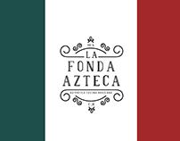 La Fonda Azteca.