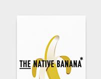 Identity . The Native Banana*