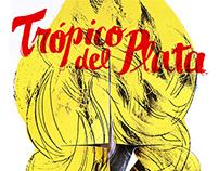 Trópico del Plata | Afiche de Teatro