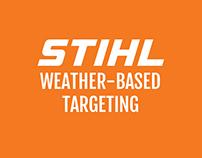 STIHL Weather-Based Targeting