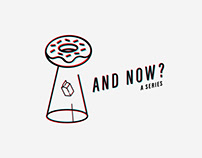 AND NOW? Illustration Series