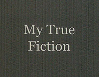 My True Fiction