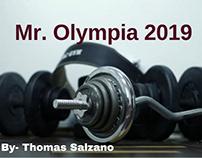 Thomas J Salzano -About Mr. Olympia 2019