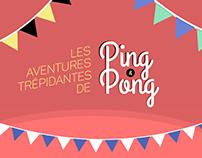 Les aventures trépidantes de Ping & Pong