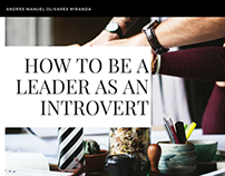 Andres Manuel Olivares Miranda | Lead as an Introvert