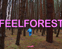 #FEELFORESTS