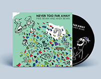 Mike and Andy Bevan CD Never too Far Away