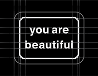 You Are Beautiful Refinement